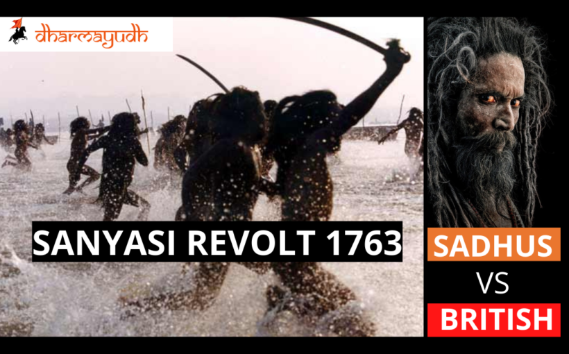 sadhu british revolt sanyasi rebellion 1763